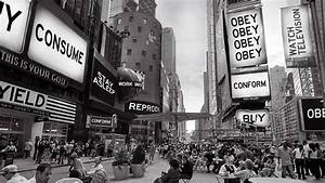 """""""CONSUME - STAY ASLEEP - WORK - CONFORM - REPRODUCE - OBEY ..."""