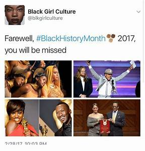 Black Girl Culture Farewell BlackHistoryMonth 2017 You ...
