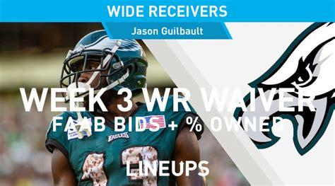 week  wr waiver pickups adds fantasy football faab