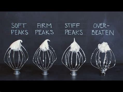 stiff peaks whipping egg whites to perfect peaks youtube