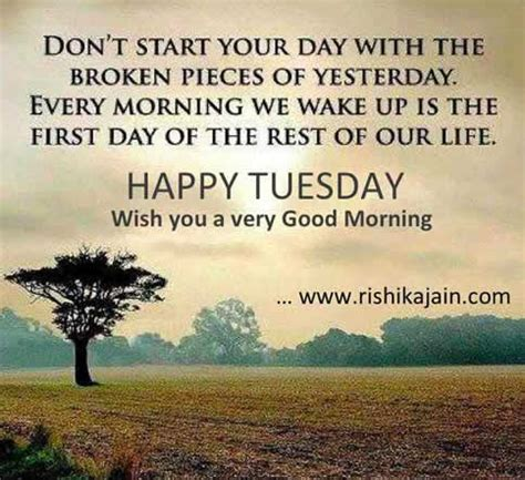 Tuesday Quotes Tuesday Morning Wishes Every Morning Presents A Fresh