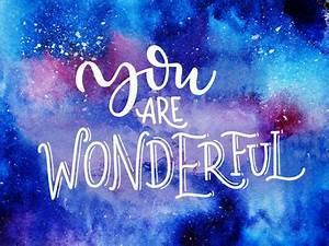 You are wonderful by Maria Letta - Dribbble  Wonderful