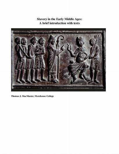 Middle Ages Slavery Early Texts Brief Introduction