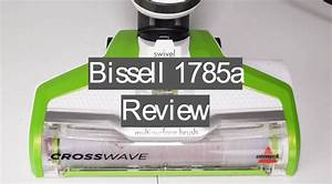 Bissell 1785a Crosswave Review In 2019