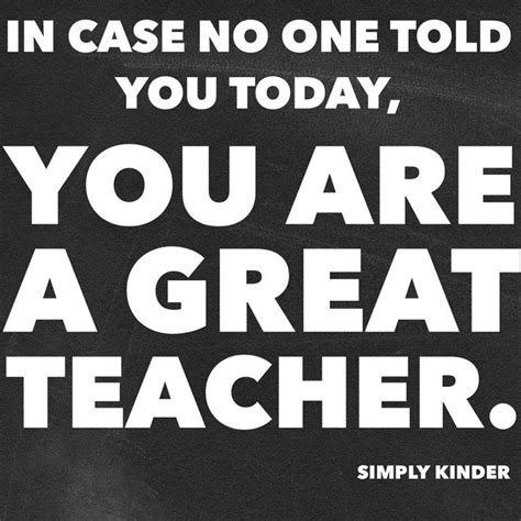 Good Teacher Meme - best 25 teacher quotes ideas on pinterest teacher inspiration quotes for teachers and