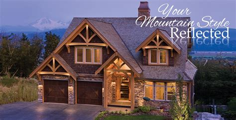 a frame style house mountain style timber homes