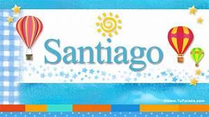 Santiago, significado del nombre Santiago, nombres