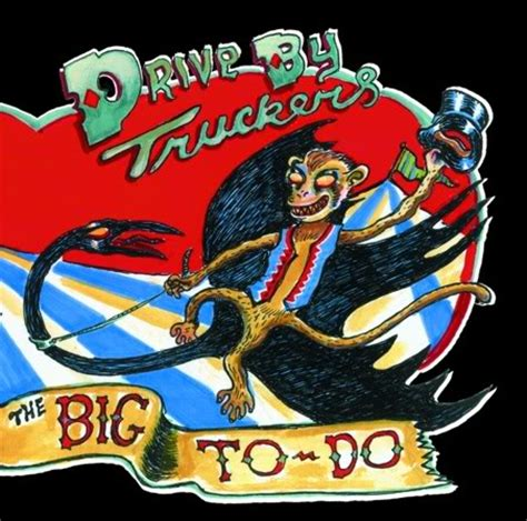 drive by truckers decoration day live drive by truckers the big to do album review