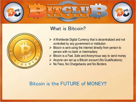 What Is Bitcoin Currency by What Is Bitclub Network