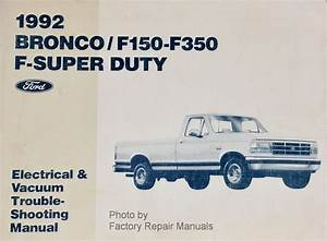 1992 Ford F150 F250 F350 Truck Bronco Electrical And