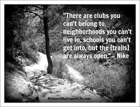 trail quotes inspirational quotesgram