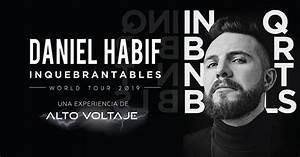 Seating Chart App Daniel Habif Inquebrantables World Tour 2019 Copernicus