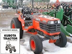 Kubota B2710 B2910 B7800 Tractor Ops Maintenance Owners