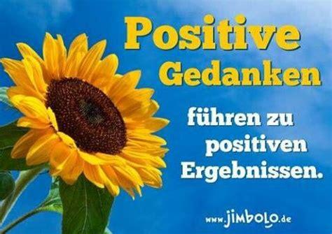 positive gedanken anders machen lebensweisheiten