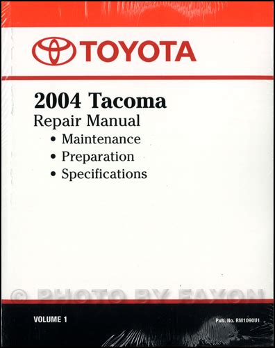 how to download repair manuals 2004 toyota tacoma electronic valve timing 2004 toyota tacoma repair shop manual original volume 1 only
