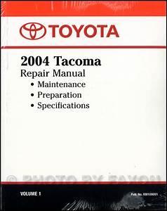 2004 Toyota Tacoma Repair Shop Manual Original Volume 1 Only