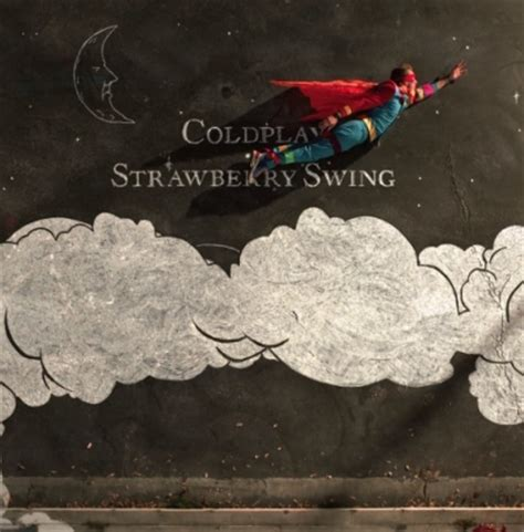 testo strawberry swing coldplay quot strawberry swing quot anteprima