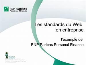 Bnp Paribas Personal : les standards du web en entreprise l exemple de bnp paribas persona ~ Medecine-chirurgie-esthetiques.com Avis de Voitures