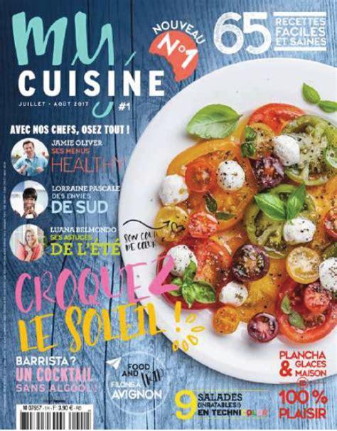 magazines de cuisine le magazine my cuisine succède officiellement à zest