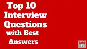 CRACK ANY INTERVIEW !! TOP 10 INTERVIEW QUESTIONS WITH THE ...
