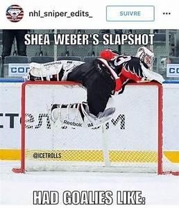 Shea Weber   Ho... Funny Hockey Goalie Quotes