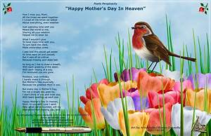 Happy Mother's Day In Heaven - Poem by Artsieladie Sharon ...
