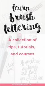 a collection of amazing brush lettering tutorials tips With learn brush lettering