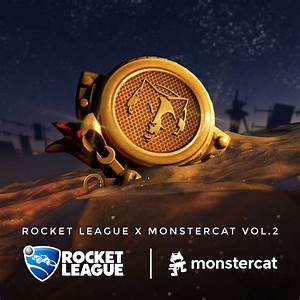 Rocket League X Monstercat Vol 2 Monstercat