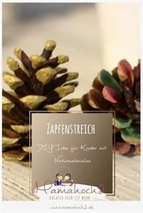 Basteln Mit Tannenzapfen Weihnachten : diy idee f r kinder zapfenstreich wir basteln mit naturmaterialien mamahoch2 ~ Frokenaadalensverden.com Haus und Dekorationen