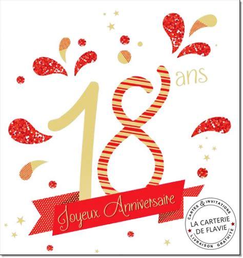 modele de carte anniversaire 18 ans carte anniversaire 18 ans livraison gratuite