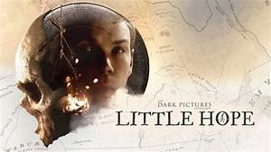 The, Dark, Pictures, Little, Hope, Haunts, Ps4, October, 30, U2013, Playstation, Blog