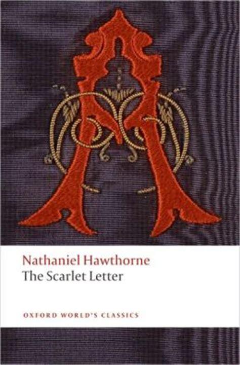 scarlet letter setting the scarlet letter by nathaniel hawthorne 9780199537808 28207