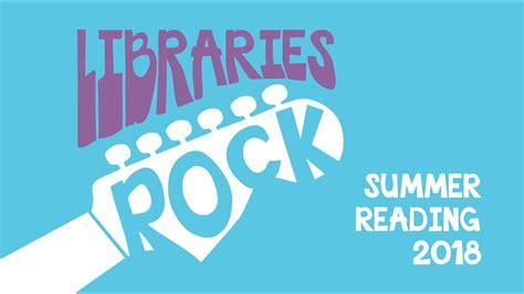 libraries rock summer reading program 2018