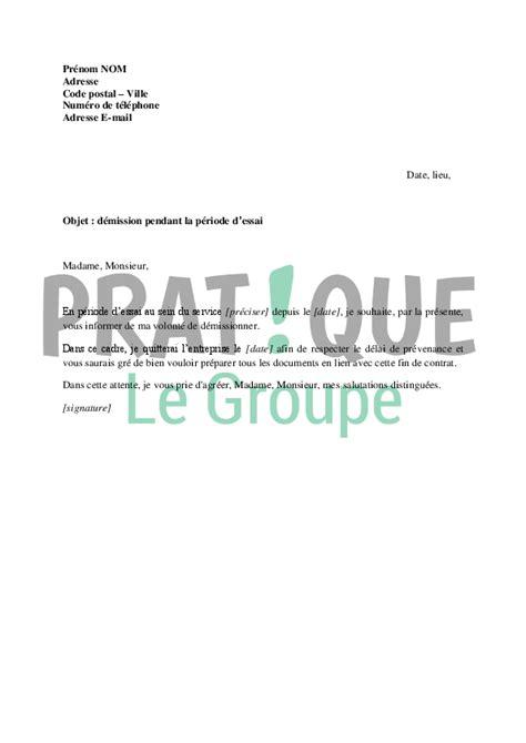 modèle lettre de démission période d essai lettre de demission periode d essai application letter