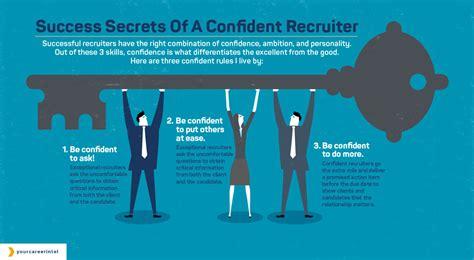 build confidence    successful recruiter