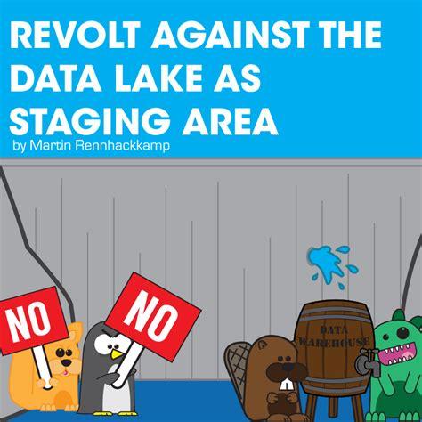 revolt   data lake  staging area martins