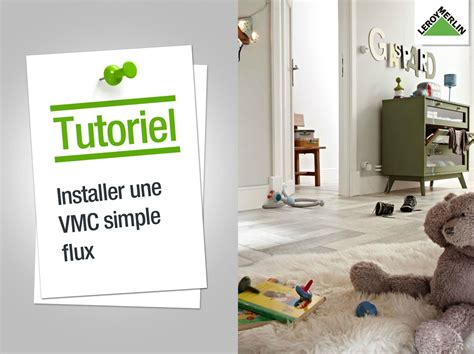 vmc chambre humide comment installer une vmc simple flux leroy merlin