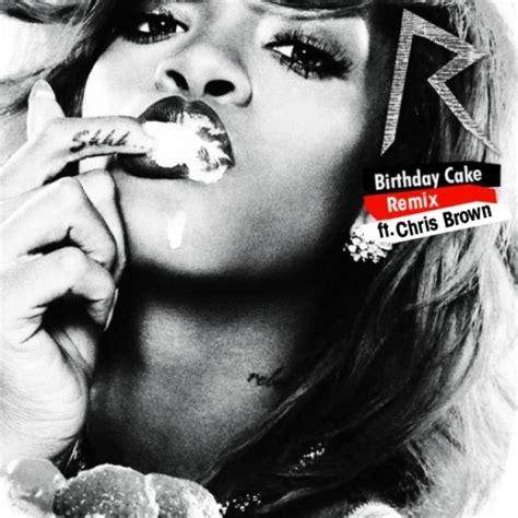 rihanna birthday cake remix feat chris brown