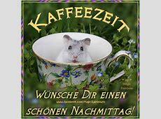 Kaffezeit Wünsche dir einen schönen Nachmittag! Bild