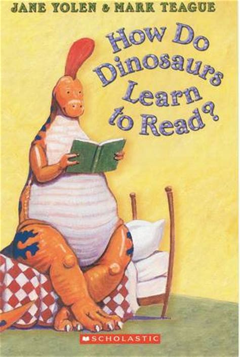 dinosaurs learn  read  jane yolen reviews