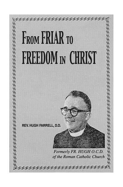 Hugh Farrell Friar Christ Freedom