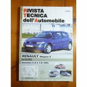 Revue Technique Megane 2 : renault megane ii depuis 09 2002 essence 1 4 1 6 16v revue en espagnol rta0163e 2005 ~ Maxctalentgroup.com Avis de Voitures
