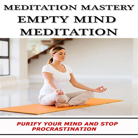 Meditation Mastery  Empty Mind Meditation  Discover How