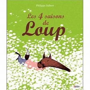 Achat Citronnier 4 Saisons : les quatre saisons de loup cartonn philippe jalbert ~ Premium-room.com Idées de Décoration