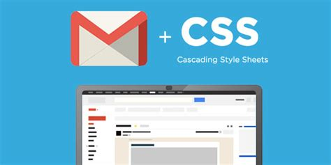 gmails big update css stylesheets sparkpost