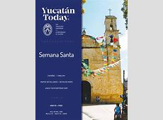 Yucatan Today Mar 15 Abril 14, 2016 by Yucatan Today Issuu