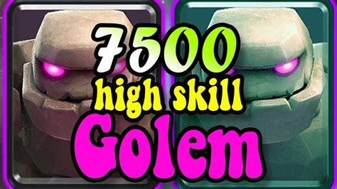 Golem DECK HighSkill or No Skill ??? 7600 gameplays 👈 ...