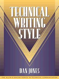 Technical Writing Style  Part Of The Allyn  U0026 Bacon Series