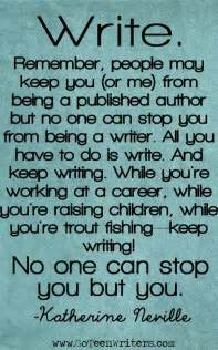 Quotes About Being a Writer Writing