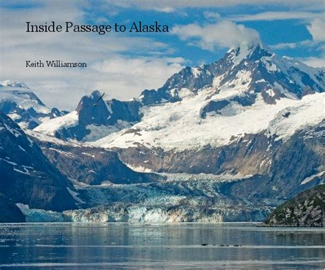 passage  alaska  keith williamson travel